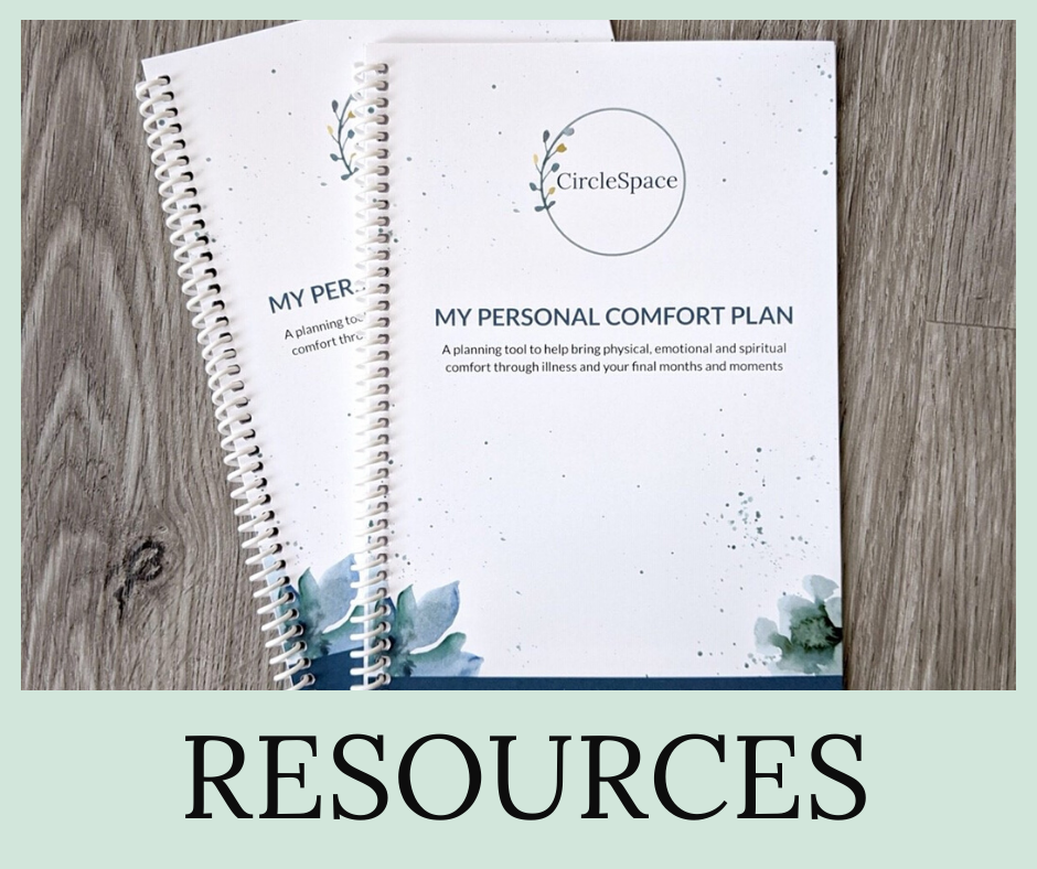 Downloadable Template Personal Comfort Plan for End of Life Care